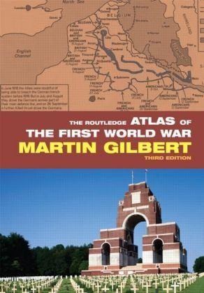 Routledge Atlas of the First World War  3rd 2008 (Revised) edition cover