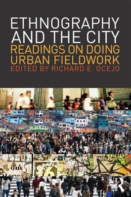 Ethnography and the City Readings on Doing Urban Fieldwork  2013 edition cover