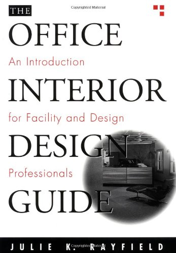 Office Interior Design Guide An Introduction for Facility and Design Professionals  1997 edition cover