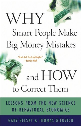 Why Smart People Make Big Money Mistakes - And How to Correct Them Lessons from the New Science of Behavioral Economics  2000 edition cover