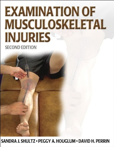 Examination of Musculoskeletal Injuries  2nd 2005 (Revised) edition cover