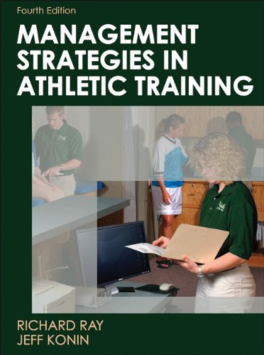 Management Strategies in Athletic Training  4th 2011 9780736077385 Front Cover
