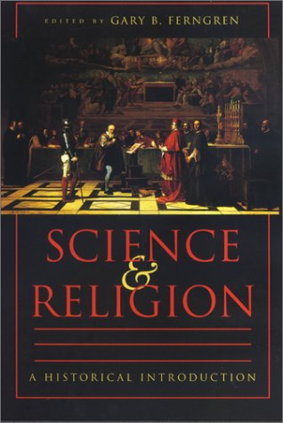 Science and Religion A Historical Introduction  2002 edition cover