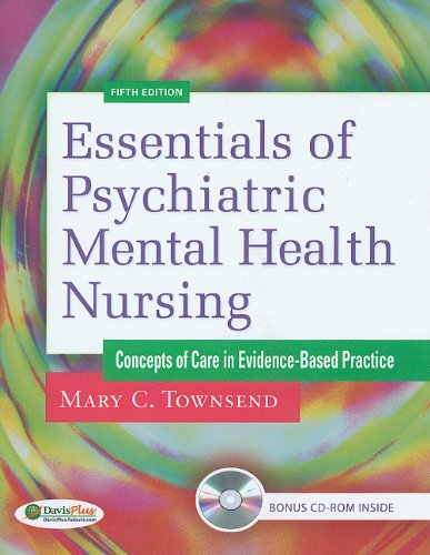 Essentials of Psychiatric Mental Health Nursing Concepts of Care in Evidence-Based Practice 5th 2011 (Revised) edition cover