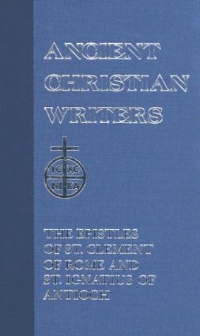 Epistles of St. Clement of Rome and St. Ignatius of Antioch N/A edition cover