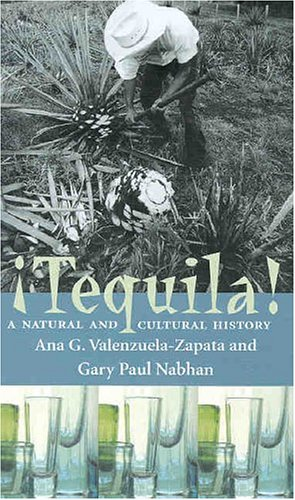 Tequila A Natural and Cultural History  2004 edition cover