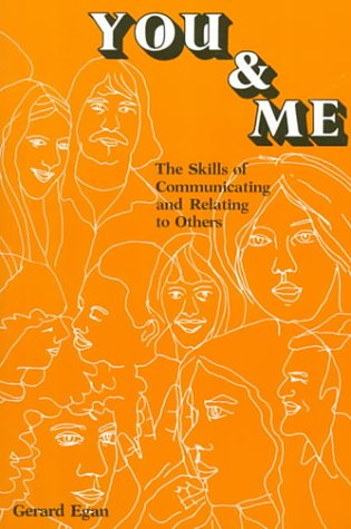 You and Me The Skills of Communicating and Relating to Others 1st 1977 edition cover