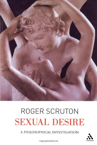 Sexual Desire A Philosophical Investigation  2005 edition cover