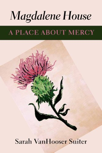 Magdalene House A Place about Mercy  2012 edition cover