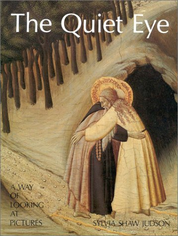 Quiet Eye A Way of Looking at Pictures N/A edition cover