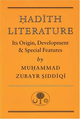 Hadith Literature Its Origin, Development and Special Features 2nd 1993 (Revised) edition cover