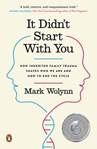 Cover art for It Didn't Start with You: How Inherited Family Trauma Shapes Who We Are and How to End the Cycle