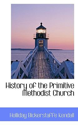 History of the Primitive Methodist Church  N/A 9781116827385 Front Cover
