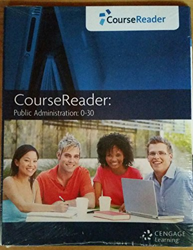 COURSEREADER 0-30:PUBLIC ADMIN N/A 9781133350385 Front Cover