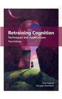 Retraining Cognition Techniques and Applications 3rd 2010 edition cover