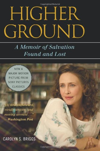 Higher Ground A Memoir of Salvation Found and Lost  2011 edition cover