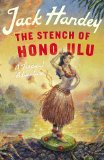 Stench of Honolulu A Tropical Adventure  2013 edition cover
