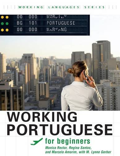 Working Portuguese for Beginners   2010 (Student Manual, Study Guide, etc.) edition cover