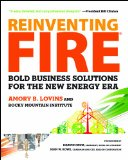 Reinventing Fire Bold Business Solutions for the New Energy Era N/A edition cover