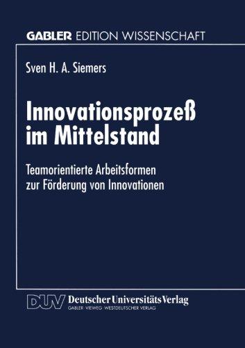 Innovationsproze� Im Mittelstand Teamorientierte Arbeitsformen Zur F�rderung Von Innovationen  1997 9783824465385 Front Cover