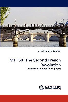 Mai '68 The Second French Revolution N/A 9783838367385 Front Cover