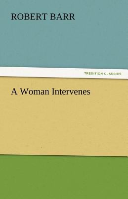 Woman Intervenes  N/A 9783842467385 Front Cover