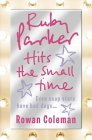 Ruby Parker Hits the Small Time N/A 9780007190386 Front Cover