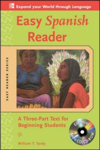 Easy Spanish Reader A Three-Part Text for Beginning Students 2nd 2009 edition cover