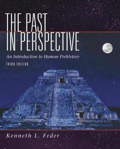 Past in Perspective : An Introduction to Human Prehistory 3rd 2004 (Revised) 9780072549386 Front Cover