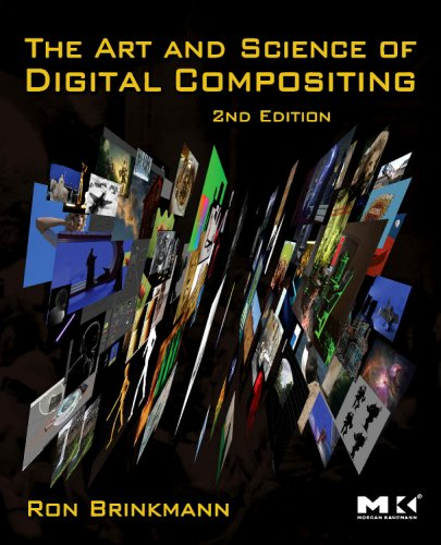 Art and Science of Digital Compositing Techniques for Visual Effects, Animation and Motion Graphics 2nd 2008 edition cover