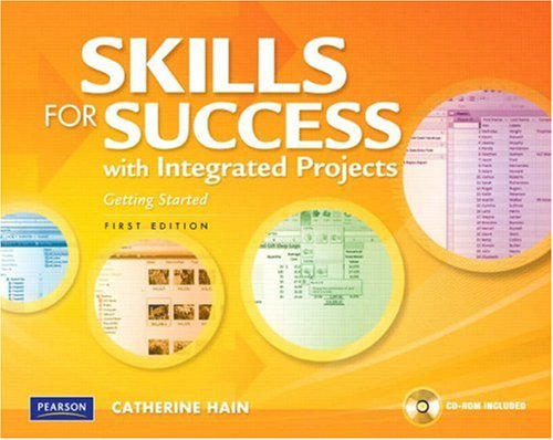 Skills for Success with Integrated Projects, Getting Started   2009 9780135040386 Front Cover