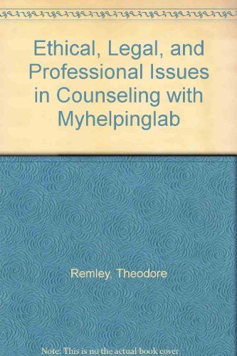 Ethical, Legal, and Professional Issues in Counseling  3rd 2010 9780135082386 Front Cover
