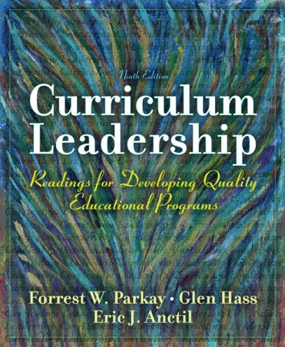 Curriculum Leadership Readings for Developing Quality Educational Programs 9th 2010 edition cover