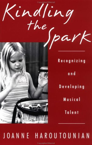 Kindling the Spark Recognizing and Developing Musical Talent  2002 edition cover