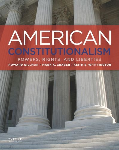 American Constitutionalism Powers, Rights, and Liberties  2015 edition cover