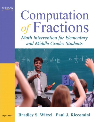 Computation of Fractions Math Intervention for Elementary and Middle Grades Students  2009 9780205567386 Front Cover