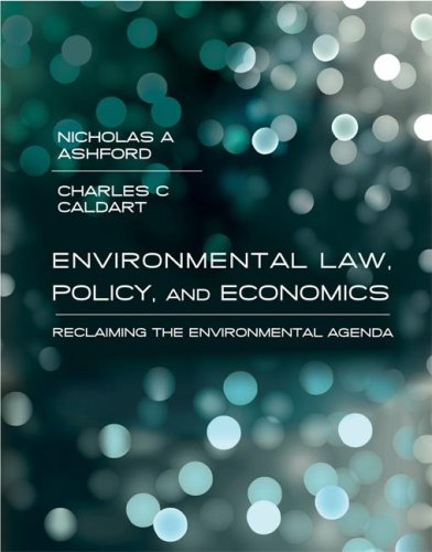 Environmental Law, Policy, and Economics Reclaiming the Environmental Agenda  2007 edition cover
