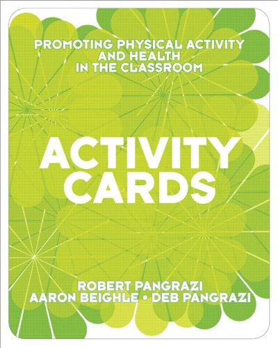 Activity Cards for Promoting Physical Activity and Health in the Classroom   2010 edition cover