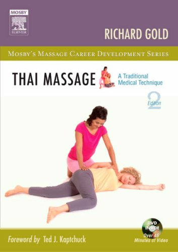 Thai Massage A Traditional Medical Technique 2nd 2007 (Revised) edition cover