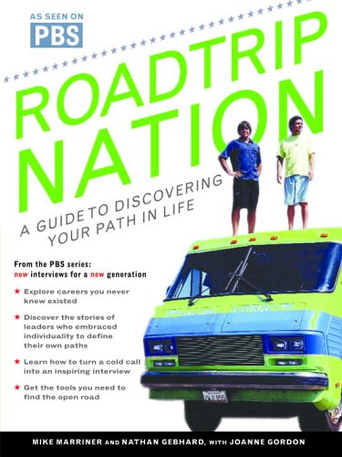 Roadtrip Nation A Guide to Discovering Your Path in Life N/A edition cover