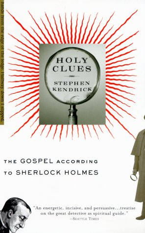 Holy Clues The Gospel According to Sherlock Holmes N/A edition cover