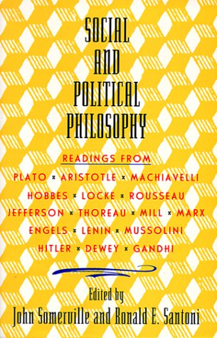 Social and Political Philosophy Readings from Plato to Gandhi N/A edition cover