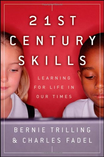 21st Century Skills Learning for Life in Our Times  2009 edition cover