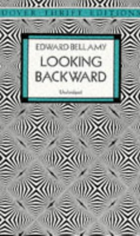 Looking Backward, 2000-1887   1996 (Unabridged) 9780486290386 Front Cover