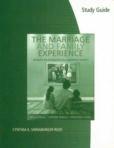 Sg-the Marriage and Family Experience Rels/Changing Society 10th 2008 9780495100386 Front Cover