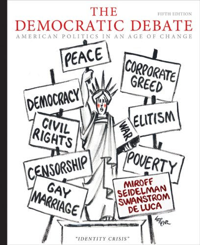Democratic Debate American Politics in an Age of Change 5th 2010 9780547216386 Front Cover