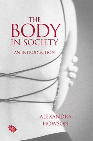Body in Society An Introduction  2004 9780745625386 Front Cover