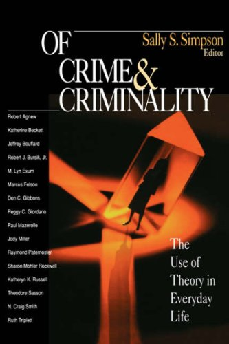 Of Crime and Criminality The Use of Theory in Everyday Life  2000 edition cover