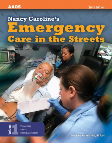 Nancy Caroline's Emergency Care in the Streets, Volume 1  6th 2008 (Revised) edition cover