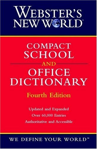 Compact School and Office Dictionary  4th 2002 (Revised) edition cover